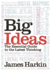 Big Ideas : The Essential Guide to the Latest Thinking - eBook