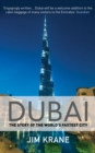 Dubai : The Story of the World's Fastest City - eBook