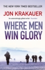 Where Men Win Glory : The Odyssey of Pat Tillman - eBook