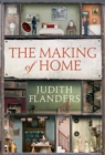 The Making of Home : The 500-year story of how our houses became homes - Book