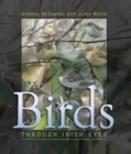 Birds : Through Irish Eyes - Book