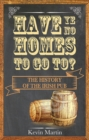 Have Ye No Homes To Go To? - Book