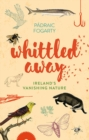 Whittled Away - Book