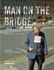 Man on the Bridge : More Photos by Arthur Fields - Book