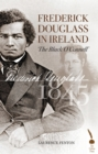 Frederick Douglass in Ireland - eBook