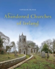 Abandoned Churches of Ireland - Book