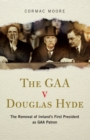 The GAA v Douglas Hyde - eBook