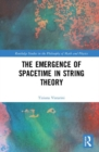 The Emergence of Spacetime in String Theory - Book