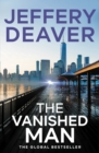 The Vanished Man : Lincoln Rhyme Book 5 - eBook