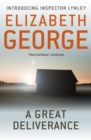 A Great Deliverance : An Inspector Lynley Novel: 1 - eBook