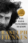 Mad, Bad and Dangerous to Know : Updated and revised to celebrate the author's 75th year - eBook