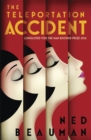 The Teleportation Accident - eBook