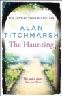 The Haunting : A story of love, betrayal and intrigue from bestselling novelist and national treasure Alan Titchmarsh. - eBook