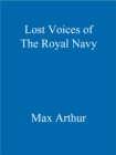 Lost Voices of The Royal Navy - eBook