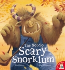 The Not-So Scary Snorklum - Book