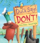 Duck Says Don't! - Book