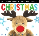 My First Touch And Feel Book: Christmas - Book