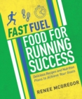 Fast Fuel : Food For Running Success - Book