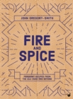 Fire & Spice : Fragrant recipes from the Silk Road and beyond - Book