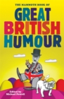 The Mammoth Book of Great British Humour - Book