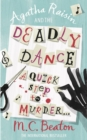 Agatha Raisin and the Deadly Dance - eBook