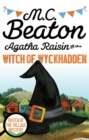 Agatha Raisin and the Witch of Wyckhadden - eBook