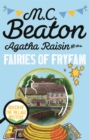Agatha Raisin and the Fairies of Fryfam - eBook