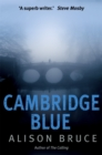 Cambridge Blue : The astonishing murder mystery debut - Book