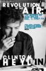 Revolution in the Air : The Songs of Bob Dylan 1957-1973 - Book
