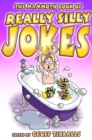 The Mammoth Book of Really Silly Jokes : Humour for the whole family - Book