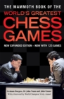 The Mammoth Book of the World's Greatest Chess Games : New edn - Book