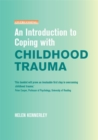 An Introduction to Coping with Childhood Trauma - Book