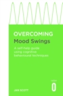 Overcoming Mood Swings : A self-help guide using cognitive behavioural techniques - eBook