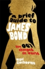 A Brief Guide to James Bond - Book