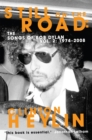 Still on the Road : The Songs of Bob Dylan Vol. 2 1974-2008 - Book