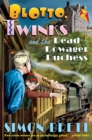 Blotto, Twinks and the Dead Dowager Duchess - Book