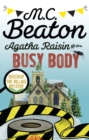 Agatha Raisin and the Busy Body - eBook