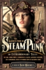 The Mammoth Book of Steampunk - Book