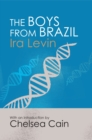 The Boys from Brazil : Introduction by Chelsea Cain - eBook
