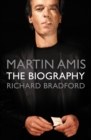 Martin Amis : The Biography - eBook