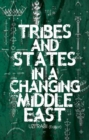 Tribes and States in a Changing Middle East - Book