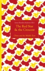 The Red Star and the Crescent : China and the Middle East - Book