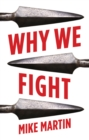 Why We Fight - Book