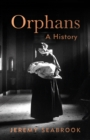 Orphans : A History - Book