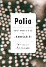 Polio : The Odyssey of Eradication - Book