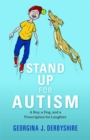 Stand Up for Autism : A Boy, a Dog, and a Prescription for Laughter - Book