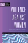 Violence Against Women : Current Theory and Practice in Domestic Abuse, Sexual Violence and Exploitation - Book