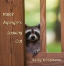 Inside Asperger's Looking out - Book