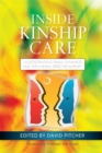 Inside Kinship Care : Understanding Family Dynamics and Providing Effective Support - Book