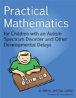 Practical Mathematics for Children with an Autism Spectrum Disorder and Other Developmental Delays - Book